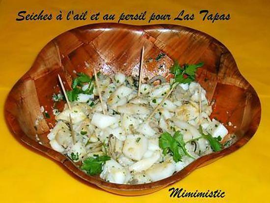 """recette Seiches à l'ail et au persil pour """"Las Tapas"""" chapitre 2"""