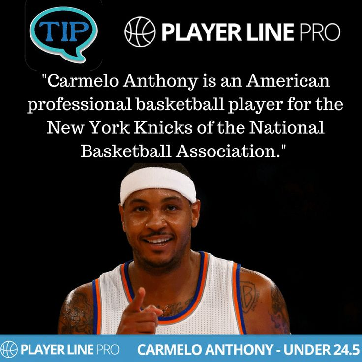 Carmelo Anthony is an American professional basketball player for the New York Knicks of the National Basketball Association. View this Image to get more information about latest NBA betting tips.