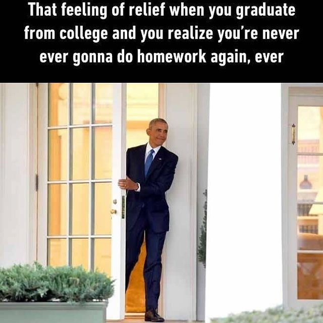"A little calm before the ""I need a job"" storm. Follow @9gag @9gagmobile #9gag #school #relatable #graduation #obama #followback #FF #lol #L4L"