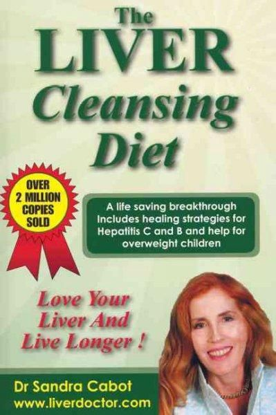 Presenting a detailed eight-week plan for promoting good health and longevity by effectively cleansing the liver, this best-selling guide comes complete with groundbreaking recipes for healing soup an