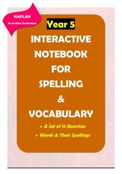 Here is a great product for improving Year 5 students' spelling and vocabulary skills. There are 14 worksheets in which meticulously selected words in line with NAPLAN requirements (Australian Curriculum) are included for spelling practice and vocabulary learning.