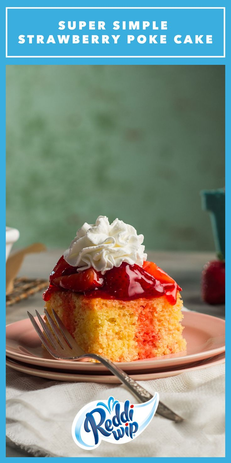 This Strawberry Poke Cake has flavor for the whole fam. And because Reddi-wip uses real cream, there's joy in every bite.