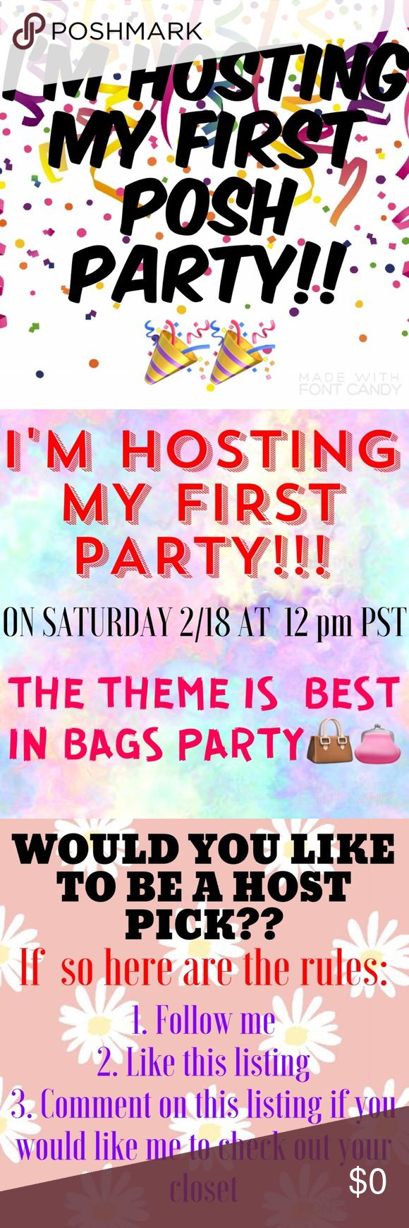 🎉HOSTING MY FIRST POSH PARTY🎉 Spread the word💕 I will be specially looking for those who have no previous host picks and those who are new poshers! Other