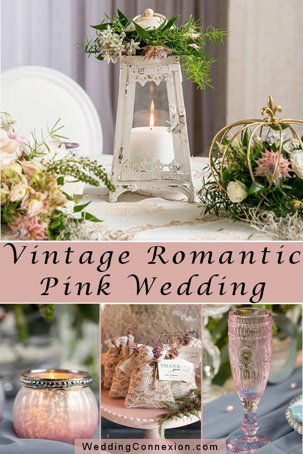 Vintage Romantic Pink Wedding Theme Elegant Wedding Ideas In 2020 Pink Wedding Theme Vintage Wedding Theme Vintage Romance Wedding