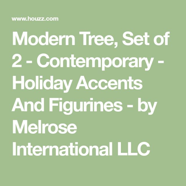 Modern Tree, Set of 2 - Contemporary - Holiday Accents And Figurines - by Melrose International LLC