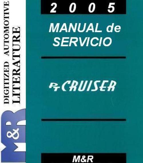 2005 Chrysler PT Cruiser Manual de servicio + Diesel Suplemento Manual de servicio , en DOWNLOAD