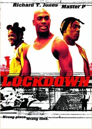 Richard T. Jones & Master P & John Luessenhop-Lockdown