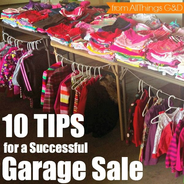 10 Tips for a Successful Garage Sale {from All Things G&D} #allthingsgd