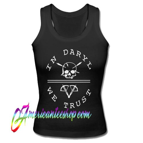 Walking Dead In Daryl We Trust Tank Top