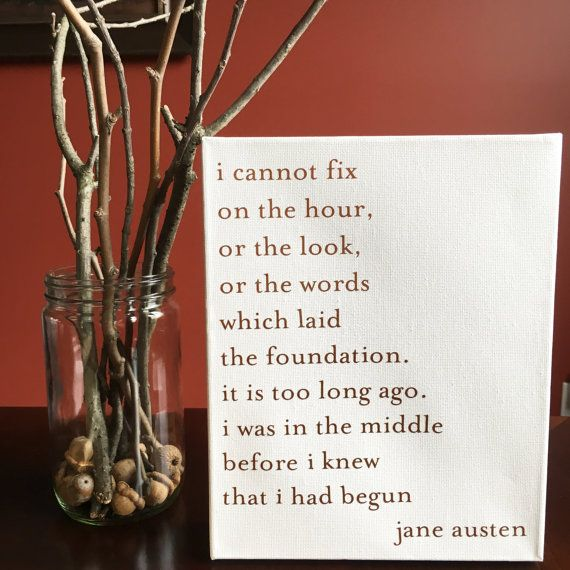 Pride and Prejudice Quote Canvas I Was In the Middle