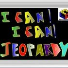 $4.99 I CAN!!  I CAN!!  JEOPARDY!!This game is a great tool to use in the classroom to review whole numbers.  I can statements are really helpful to my ...