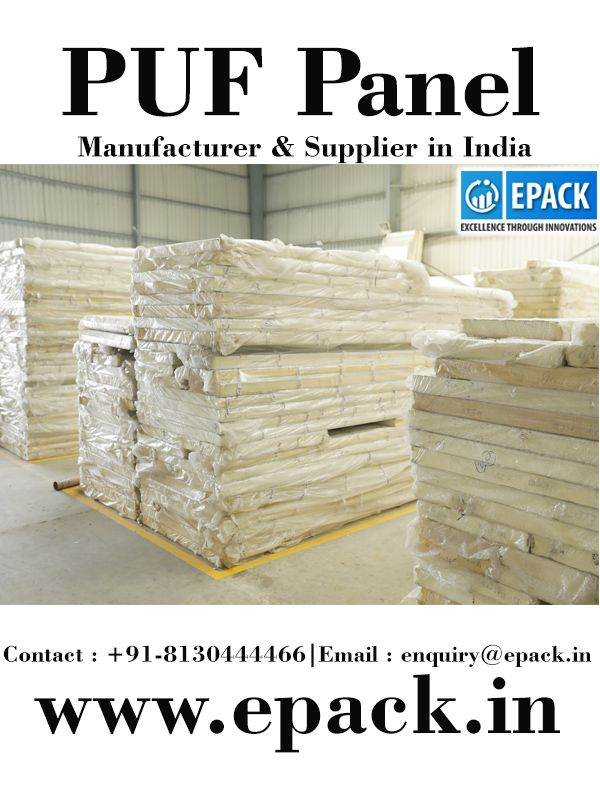 There are various PUF panel manufacturers in India but EPACK