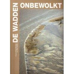 Prachtig fotoboek: De Wadden Onbewolkt - ISBN: 9789059372436 - Auteur: Wio Joustra - Aantal pagina's: 194 - Uitgeverij: Lubberhuizen - Van € 29,50 voor € 12,50.