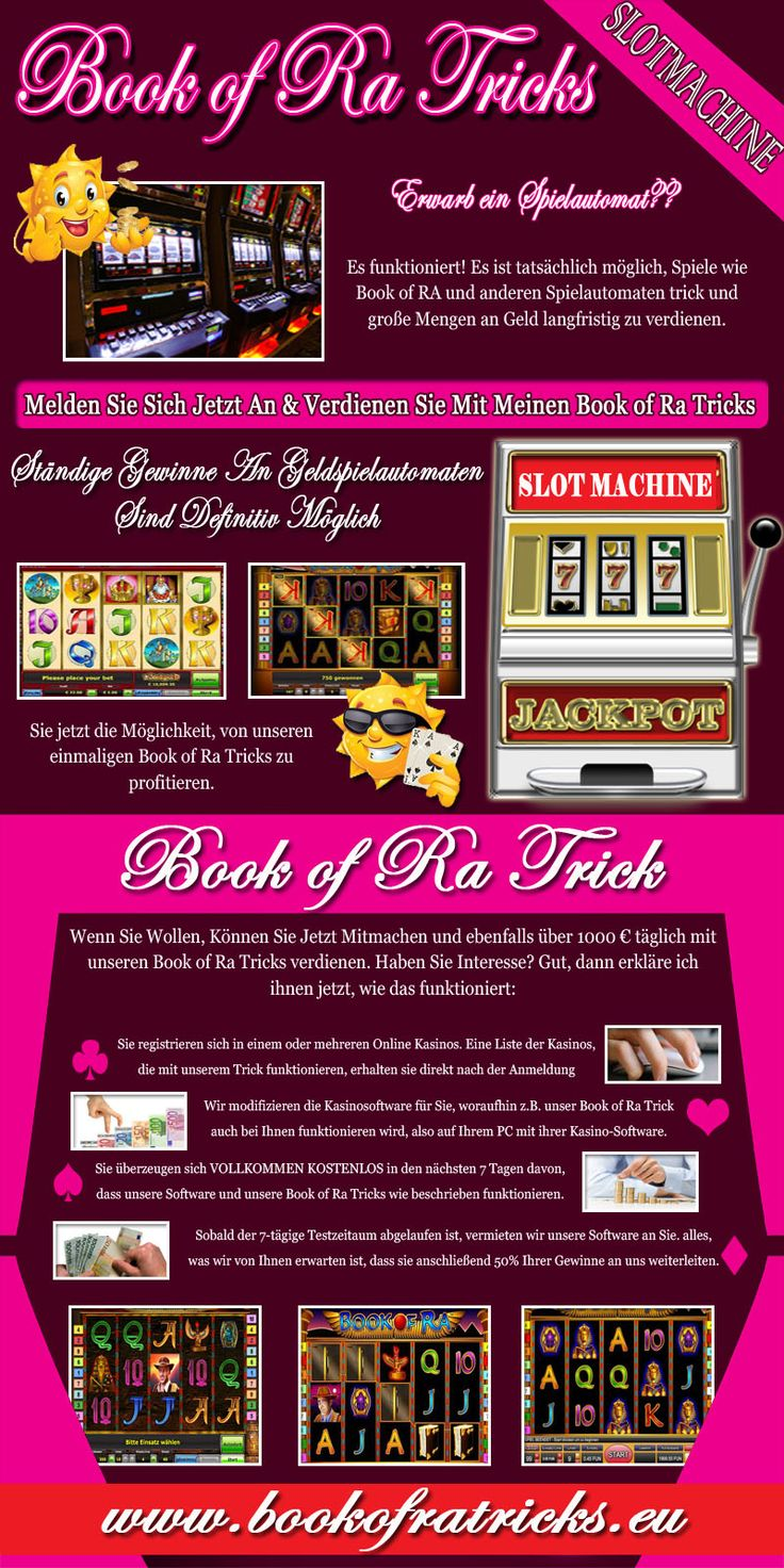 """Auchichhabe das selbstverständlichbislangnichtnureinmalausprobiert.Ichkann die Book of Ra Tricks"""" http://bookofratricks.eu/ """", die ichgetestethabe, mittlerweile gar nichtmehrzählen! Das Erschreckendeistjedoch: Kein Book of Ra Tricks führtewirklichlangfristigzumErfolg. Die Novoline Online Spielautomatenwurden in den Casinos einfachnurübereinenlängerenZeitraumabgefilmt. Die Anbieter auf den VideoplattformenzeigenIhnendann in den Youtube-SequenzenausschließlichdiejenigenAusschnitte,"""