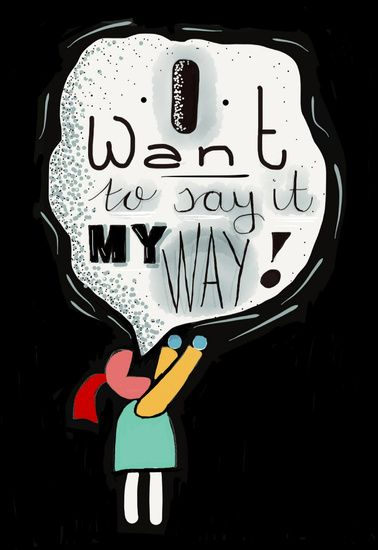 I want to say it my way