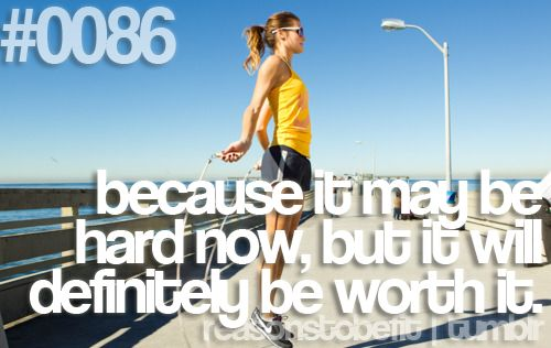 Reasons to be FitRemember This, Fit Programs, Exercies Motivation, The Challenges, Get Motivation, Fit Exercies, Be Fit, Worth It, Fit Motivation