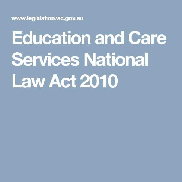 Education and Care Services National Law Act 2010