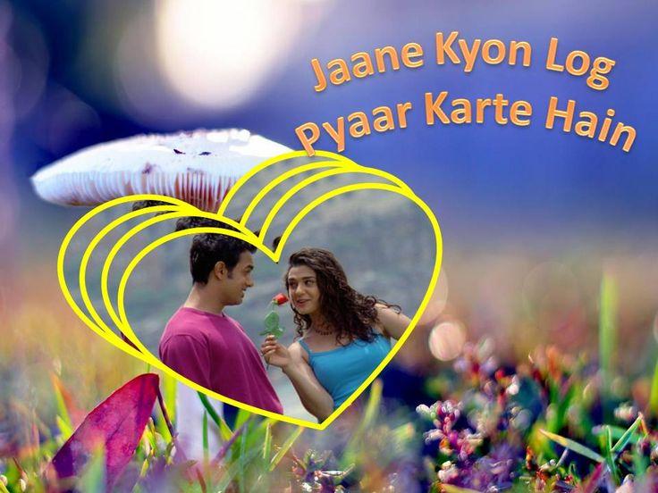 Jaane Kyon Log Pyaar Karte Hain\