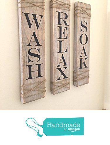 Rustic Bathroom Signs,SET OF THREE, Farmhouse Bathroom Decor, Wash Soak Relax Signs, Rustic Decor from The Appalachian Artisans https://www.amazon.com/dp/B01M996VVA/ref=hnd_sw_r_pi_dp_9U-mybRZ09D33 #handmadeatamazon