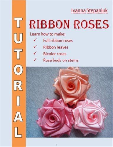 Ribbon Flowers Tutorial by Ivanna Stepaniuk http://www.amazon.com/dp/B0046ZRNI2/ref=cm_sw_r_pi_dp_U9rOwb1KQY562