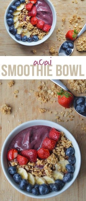 My Current Go-To Acai Smoothie Bowl (customizable recipe)