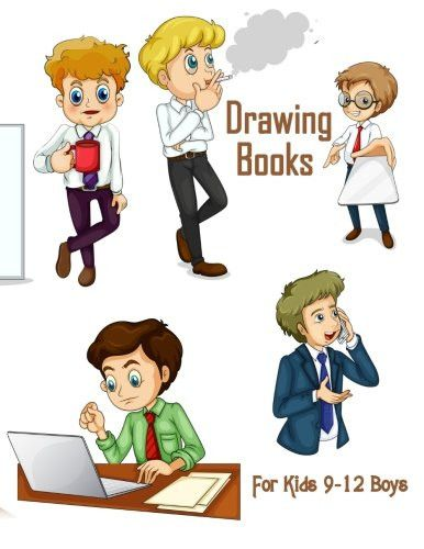 drawing books for kids 9 12 boys 85 x 11 120 unlined blank pages for unguided doodling drawing - Drawing Books For Boys