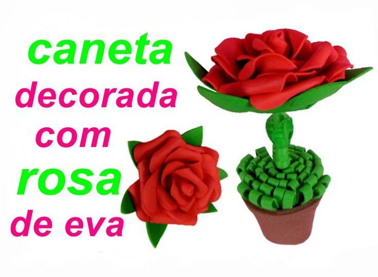Caneta decorada com rosa de eva