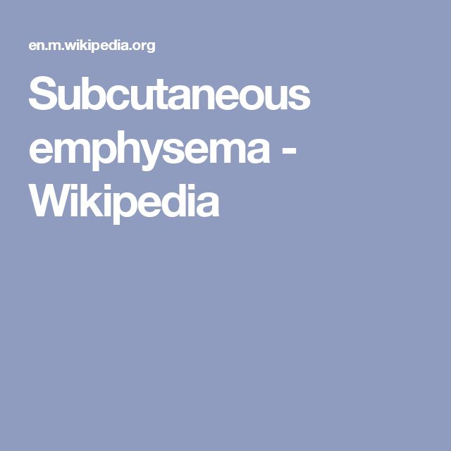 Subcutaneous emphysema - Wikipedia