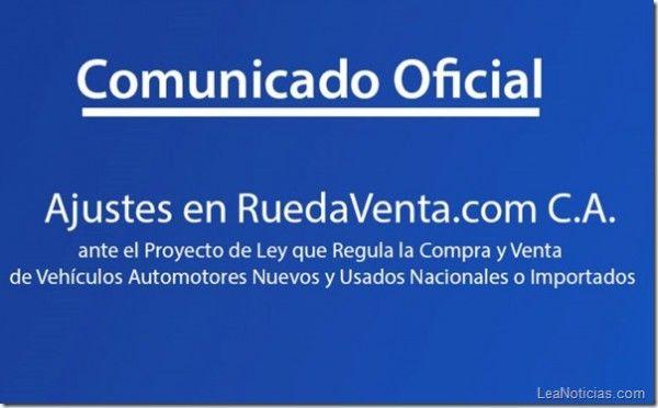 Comunicado de @RuedaVenta ante proyecto de Ley que regula la compra y venta de vehículos - http://www.leanoticias.com/2013/08/14/comunicado-de-ruedaventa-ante-proyecto-de-ley-que-regula-la-compra-y-venta-de-vehiculos/