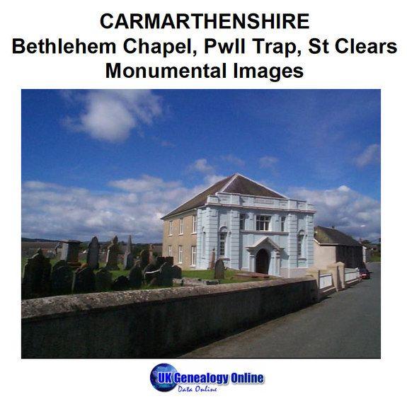 Bethlehem Chapel Pwll Trap St Clears Monumental Images St Clears Chapel Bethlehem