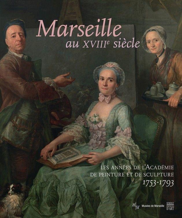 Cet ouvrage rend compte de la vie artistique à Marseille au Siècle des lumières. L'Académie de peinture et de sculpture  de Marseille, créée en 1753, est au cœur de ce récit. http://www.somogy.fr/livre/marseillestrong-au-xviiie-siecle?ean=9782757210581
