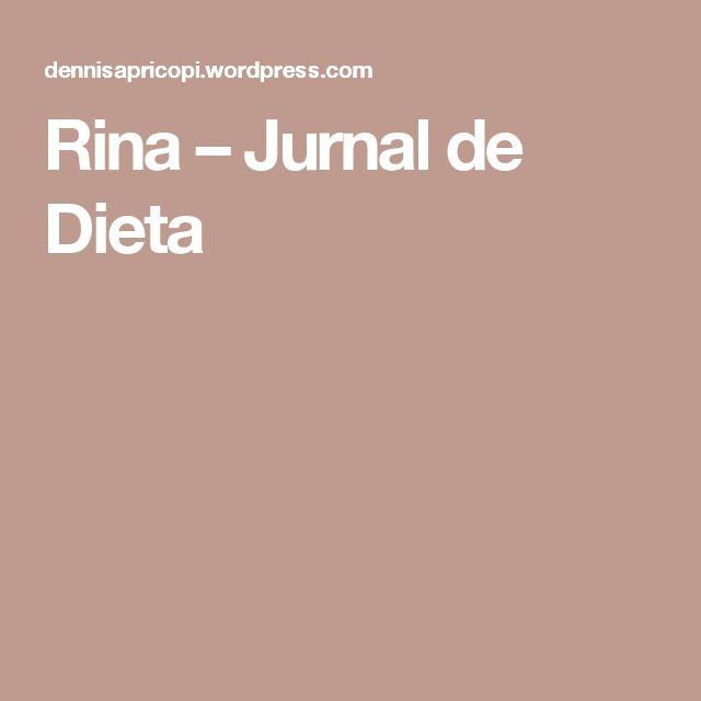 Rina – Jurnal de Dieta