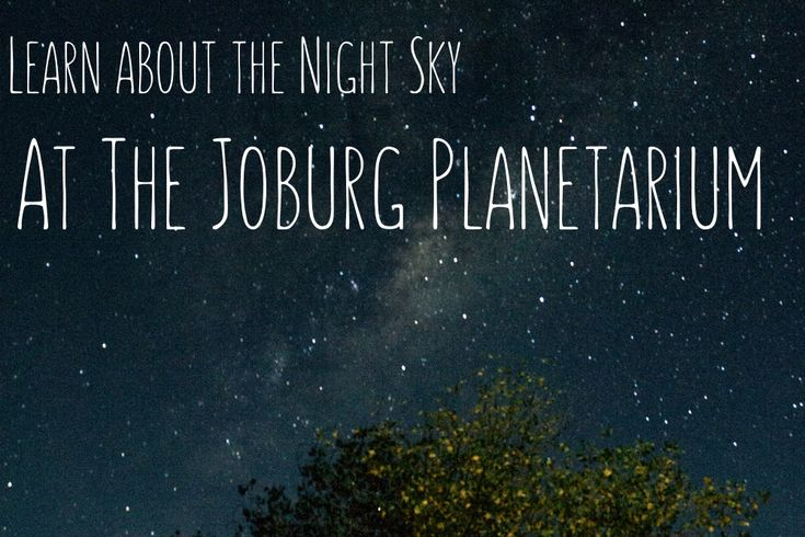 To Do In Joburg - Melanie van Zyl- The Planetarium