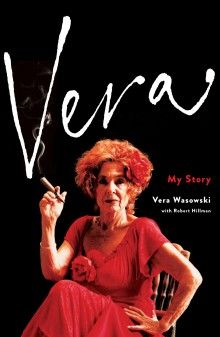 Vera: My Story, Vera Wasowski & Robert Hillman (Black Inc), shortlisted for the Multicultural NSW Award. NSW Premier's Literary Awards, 2016. State Library of New South Wales copy. http://library.sl.nsw.gov.au/record=b4215785~S2