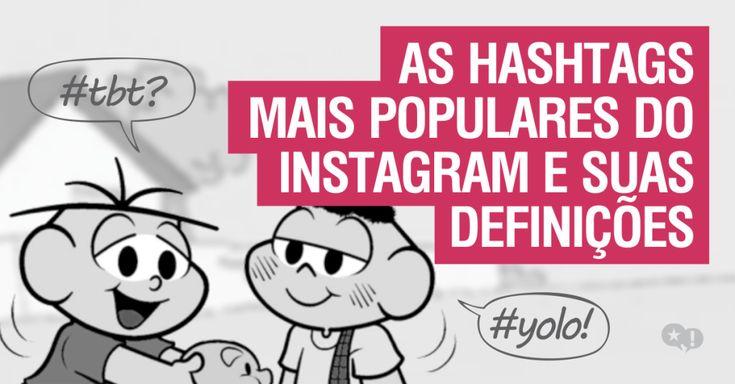 As hashtags mais populares do Instagram e suas definições | Fabulosa Ideia