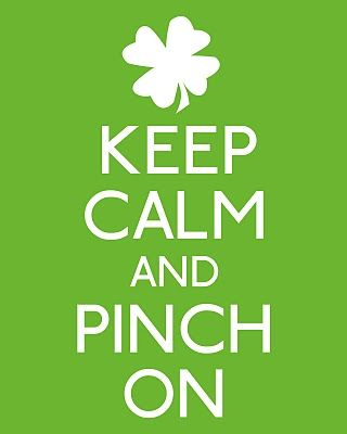 keep calm and pinch on