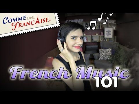 French music I love and recommend – Comme une Française