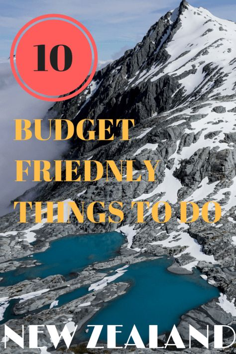 10 Budget Friendly Things to do New Zealand, South Island - New Zealand Budget Travel