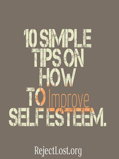 How to improve self esteem (self confidence, self image)