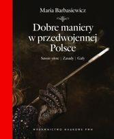 Dobre maniery w przedwojennej Polsce-Barbasiewicz Maria