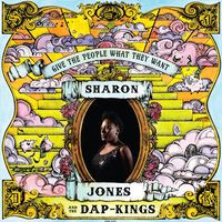 Sharon Jones & the Dap-Kings - 'Give The People What They Want' (2014)