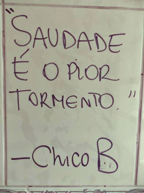 Saudade- truth!!!