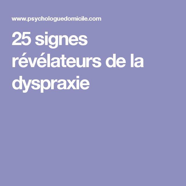 25 signes révélateurs de la dyspraxie