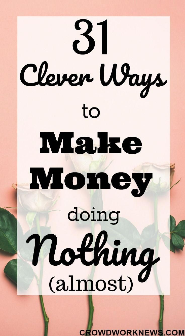 31 Clever and Easy Ways To Make Money Right Now(Updated for 2019) – Work from Home