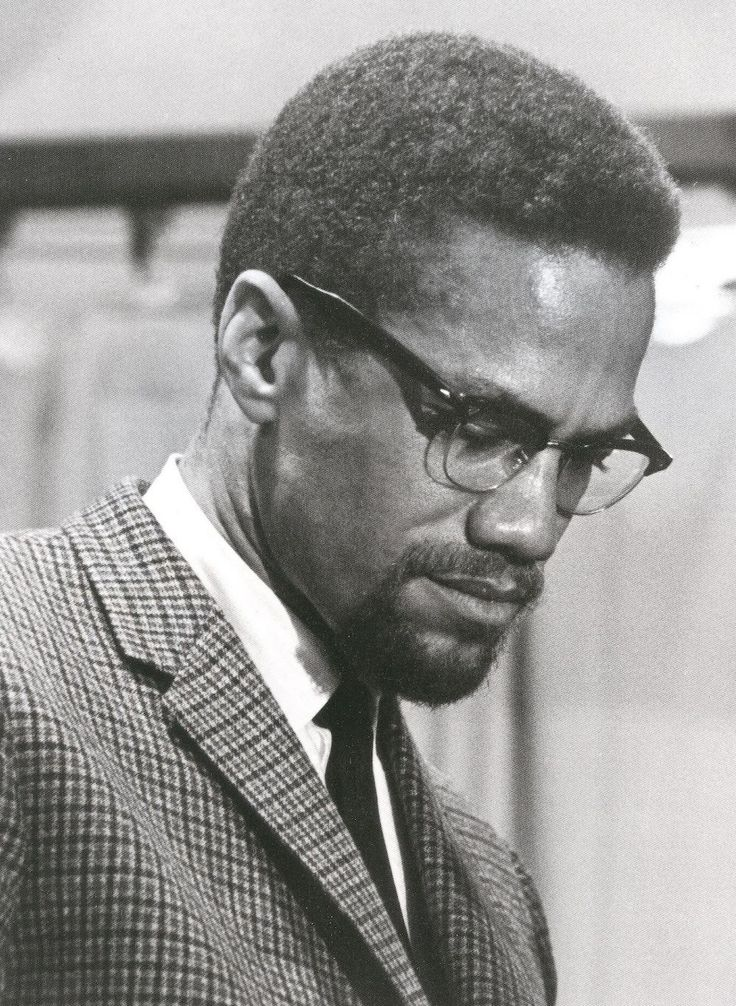 Malcolm X.  Never forgotten.