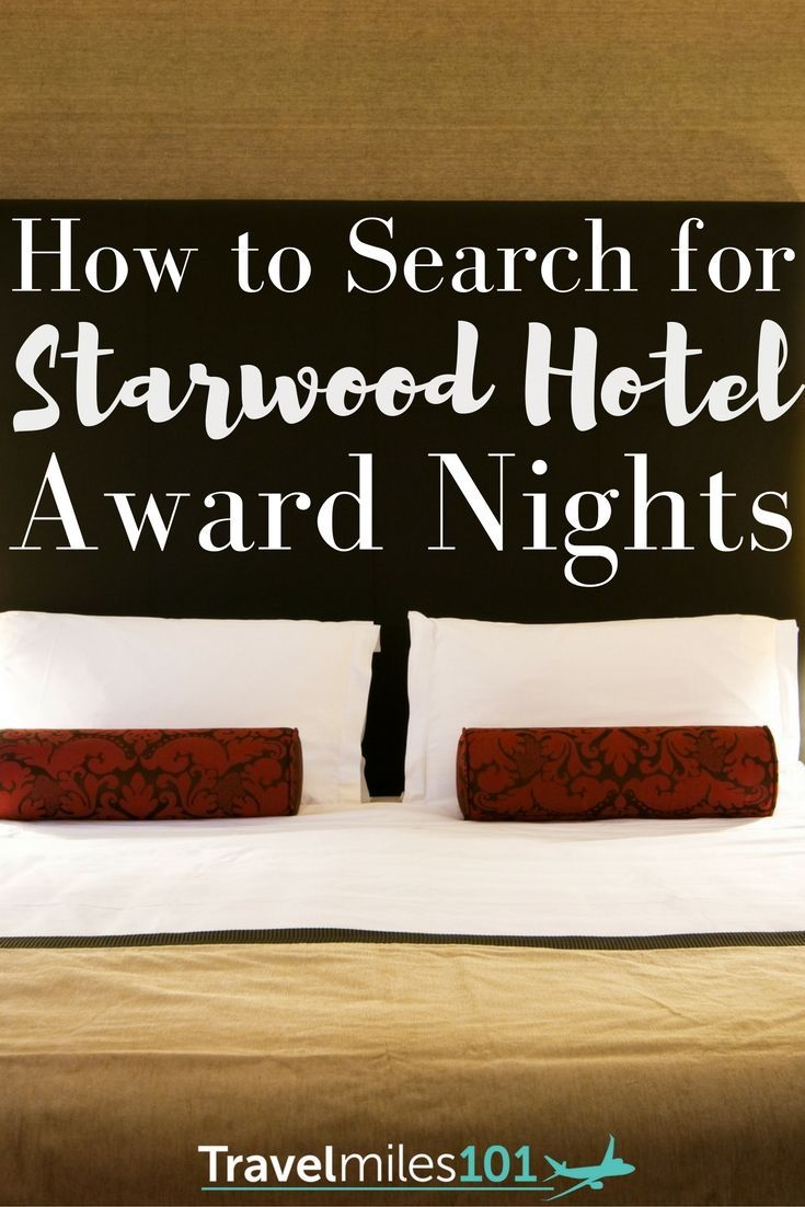 Looking for free hotel stays but don't know where to start? Here's how to get started searching for Starwood Hotel Award Nights using your travel rewards! www.travelmiles10...