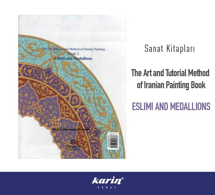 Sanat Kitapları  The Art and Tutorial Method of Iranian Painting Book  ESLIMI AND MEDALLIONS  karinsanat.com  #artbooks #sanat #kitap #eslimiandmedallions #sanatkitapları #art #artbook #tezhip #desen #iran #karinsanat #atwork #fineart #art #gelenekselsanatlar