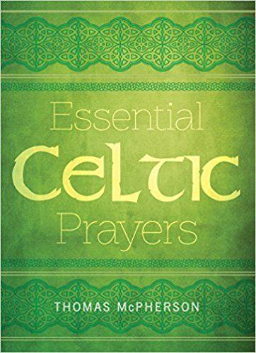 Essential Celtic Prayers: Paraclete Press: 9781612619262: AmazonSmile: Books