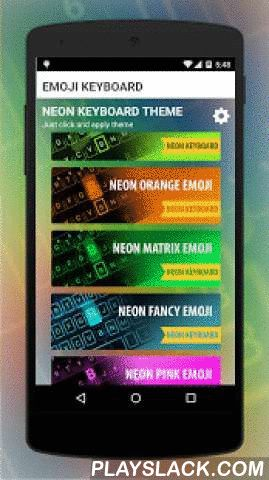 Emoji Smart Neon Keyboard  Android App - playslack.com ,  Emoji smart neon KeyboardThis is neon keyboard - fancy key. Added New neon keyboard themes, so enjoy and send emoji with neon keyboards and share emotion with your friends.Express your emotions with friends, family and groups by sending emoji directly from SMS, Emails, Facebook messenger, WhatsApp, Instagram, Messenger, Twitter and other types of social appsThe emoji, emoticons and sticker in the keyboard are compatible across all…