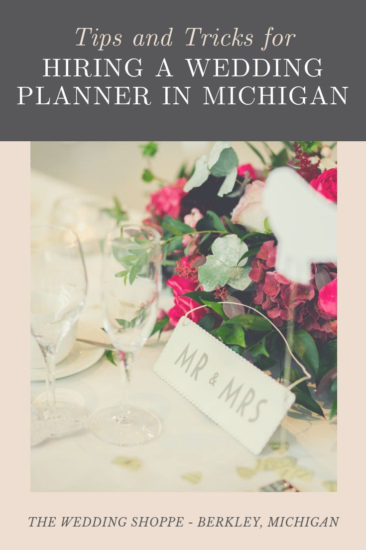 Tips And Tricks For Hiring A Wedding Planner In Michigan The Wedding Shoppe Hiring Wedding Planner Wedding Shoppe Wedding Planner Cost